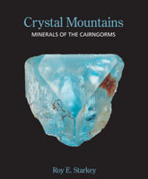 Crystal Mountains - Minerals of the Cairngorms